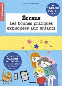 Ecrans ; Les Bonnes Pratiques Expliquees Aux Enfants
