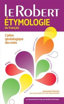 Dictionnaire Le Robert Etymologie Du Francais (edition 2015)