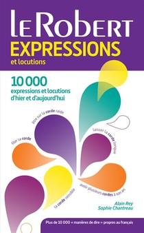 Dictionnaire Le Robert Expressions Et Locutions (edition 2015)