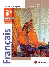 Francais 3eme Eleve - Passeurs De Textes (cycle 4) - 2016