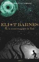 Eliot Barnes ; La Pierre Magique De Yod