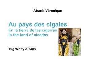 Au Pays Des Cigales - Big Whity Kids