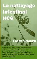 Le Nettoyage Intestinal Hcg - Votre Base De Double Succes Da