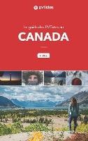 Le Guide Des Pvtistes Au Canada - 2e Edition