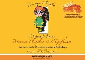 Princesse Plouplou Et L'epiphanie ; L'histoire De Janvier