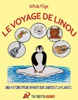 Le Voyage De Linou ; Une Histoire Sur L'amitie Et La Planete