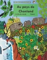 Au Pays De Chonland, Un Ete De Canicule