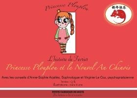 Princesse Plouplou Et Le Nouvel An Chinois ; L'histoire De Fevrier