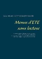 Savoir Quoi Manger, Tout Simplement... - T- - Menus D'ete Sans Lactose