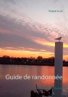 Guide De Randonnee - Conseils... Et Astuces