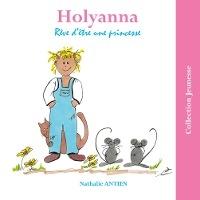 Holyanna Reve D'etre Une Princesse