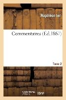Commentaires. Tome 2