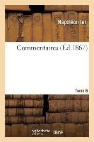 Commentaires. Tome 6