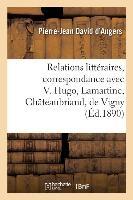 Relations Litteraires, Correspondance Avec Victor Hugo, Lamartine, Chateaubriand - De Vigny, Lamenna