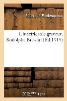 L'inextricable Graveur, Rodolphe Bresdin