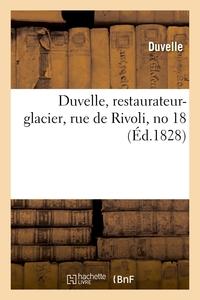 Duvelle, Restaurateur-glacier, Rue De Rivoli, No 18