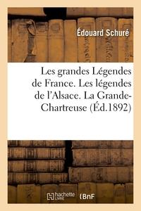 Les Grandes Legendes De France. Les Legendes De L'alsace. La Grande-chartreuse - Le Mont-saint-miche