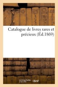 Catalogue De Livres Rares Et Precieux