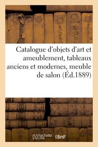 Catalogue D'objets D'art Et Ameublement, Tableaux Anciens Et Modernes, Meuble De Salon - En Tapisser