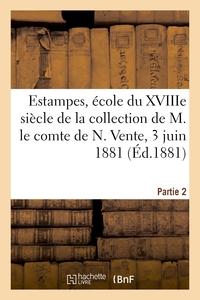 Estampes, Ecole Du Xviiie Siecle, Costumes, Caricatures, Modes - De La Collection De M. Le Comte De
