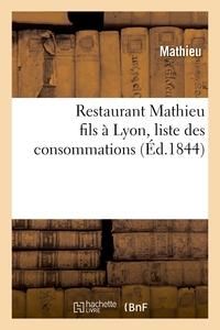 Restaurant Mathieu Fils A Lyon, Liste Des Consommations