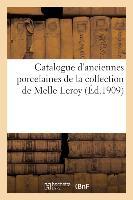 Catalogue D'anciennes Porcelaines Francaises, Europeennes Et Autres, Principalement De Sevres - Et S