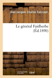 Le General Faidherbe