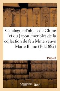 Catalogue D'objets De La Chine Et Du Japon, Meubles En Bois De Fer Sculpte - De La Collection De Feu