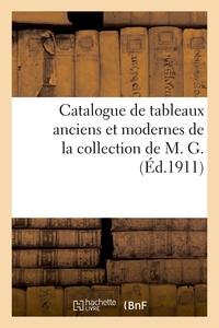 Catalogue De Tableaux Anciens Des Ecoles Espagnole, Flamande, Francaise, Hollandaise Et Italienne -