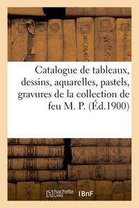 Catalogue De Tableaux, Dessins, Aquarelles, Pastels Anciens Et Modernes, Gravures - Cadres En Bois S