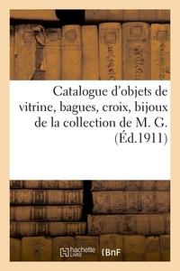 Catalogue D'objets De Vitrine, Bagues, Croix, Bijoux Des Xvie, Xviie Et Xviiie Siecles - Et Autres D