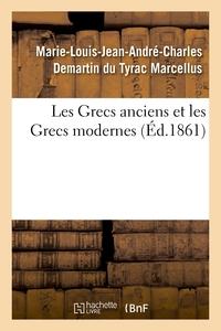 Les Grecs Anciens Et Les Grecs Modernes