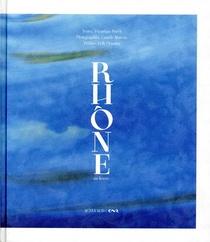 Rhone, Un Fleuve