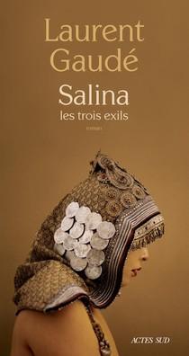 Salina, Les Trois Exils