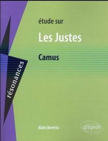 Camus, Les Justes