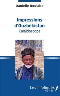 Impressions D'ouzbekistan, Kaleidoscope