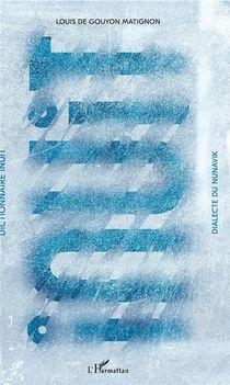 Dictionnaire Inuit ; Dialecte Du Nunavik