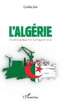 L'algerie. Histoire Secrete D'un Naufrage Annonce
