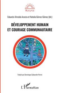 Developpement Humain Et Courage Communautaire