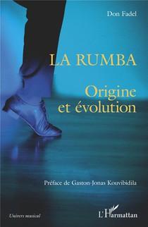 La Rumba - Origine Et Evolution
