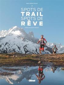Spots De Trail, Spots De Reve ; France Metropolitaine & Dom-tom