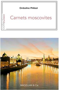 Carnets Moscovites