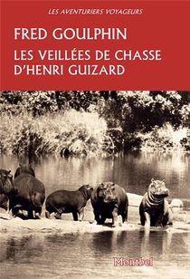 Les Veillees De Chasse D Henri Guizard