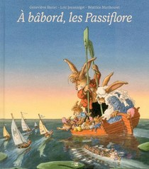 A Babord, Les Passiflore