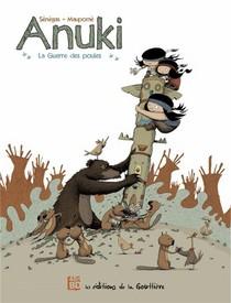 Anuki T.1 ; La Guerre Des Poules