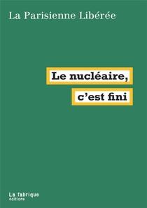 Le Nucleaire, C'est Fini