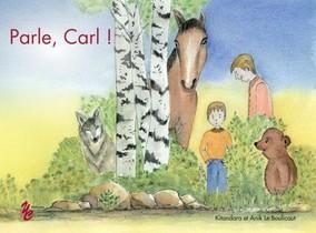 Parle, Carl !