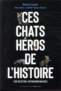 Ces Chats Heros De L'histoire