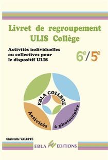 Livret De Regroupement Ulis College 6e/5e
