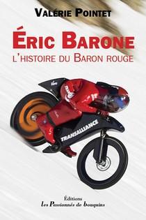 Eric Barone, L'histoire Du Baron Rouge